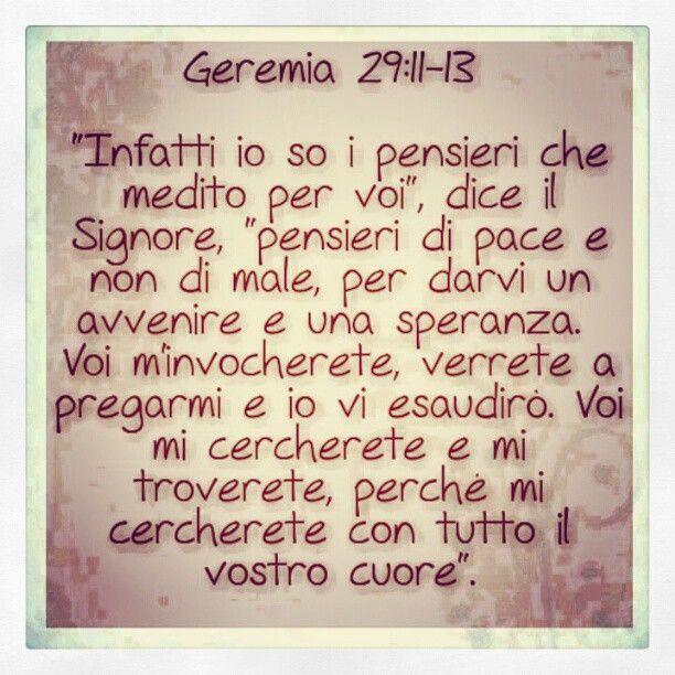 Geremia 29: 11-13 #pace #speranza #futuro #versettibiblici #cuore #Bibbia #Dio #Gesù #radio #radiovocedellasperanza #rvsroma  Photo by rvsroma