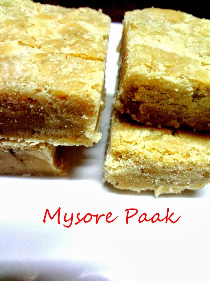 Mysore Paak ......     A sweet delicious dessert from Karnataka using gramflour , sugar and melted ghee