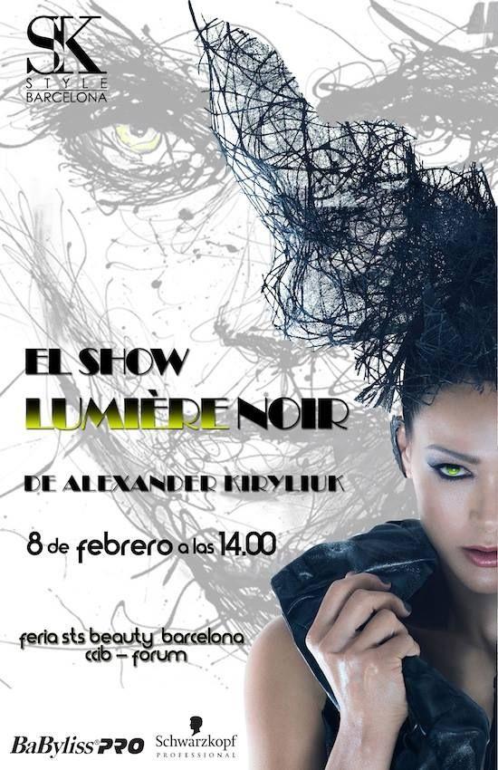 """A.Kiryliuk y su equipo presentan el show """"Lumière Noir"""" 8/02,14.00 en STS Beauty. Tus entradas están en c.Casanova 43"""