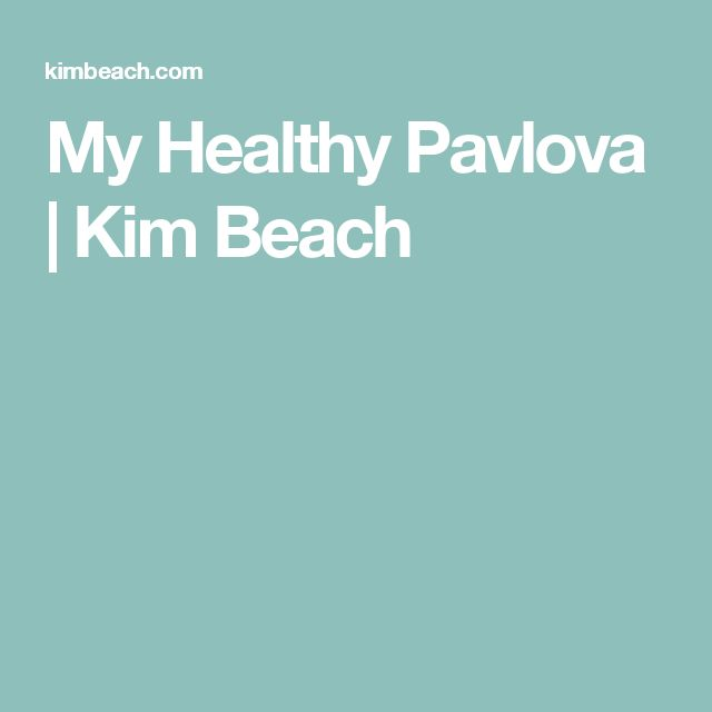 My Healthy Pavlova | Kim Beach