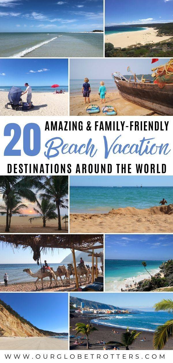 20 Best Beach Vacation Destinations For Families Our Globetrotters In 2020 Beaches Vacation Destinations Family Beach Vacation Beach Vacation Spots
