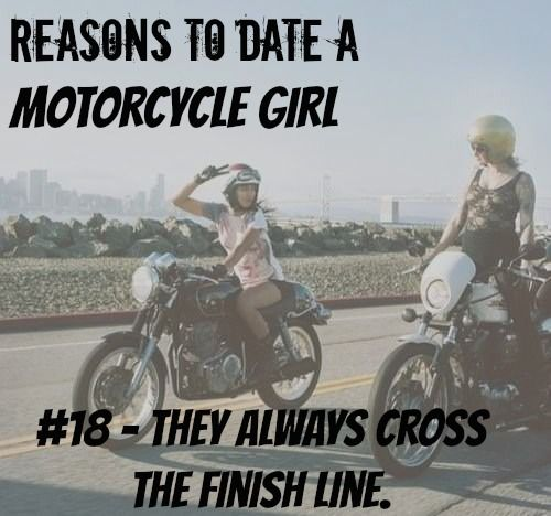 10 Reasons To Date A Motolady Motorcycle Girls Motorcycle Quotes