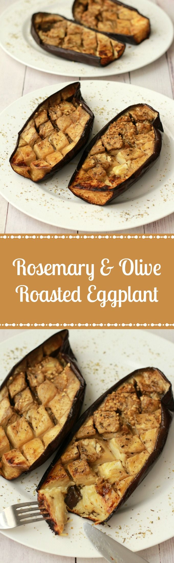 Rosemary and Olive Oil Roasted Eggplant #vegan