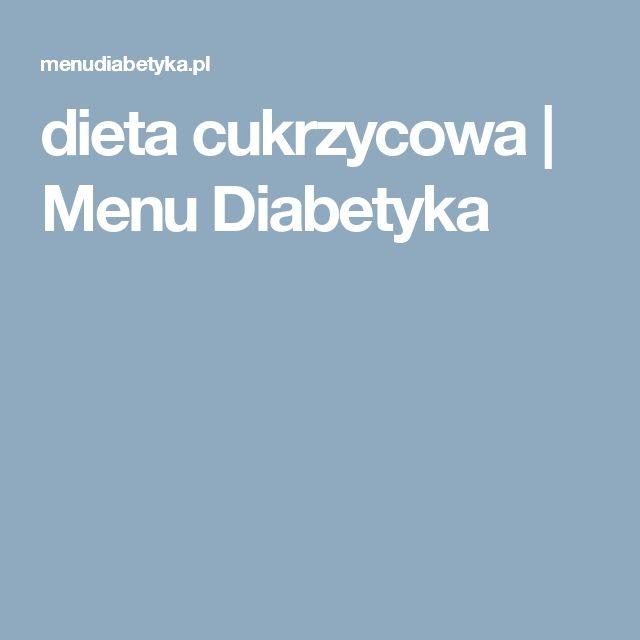dieta cukrzycowa   Menu Diabetyka