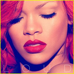 Loud - Rihanna                                                                                                                                                      More