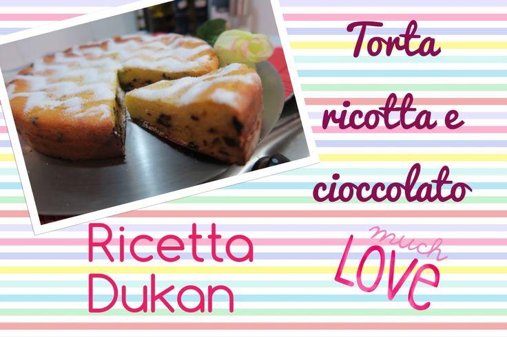 Torta ricotta e cioccolato - Ricetta Dieta Dukan #Ricettaflash