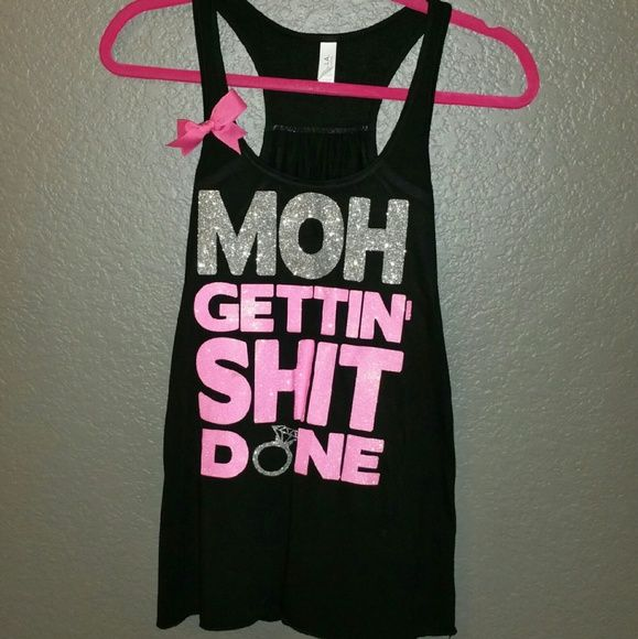 BNWOT Maid of honor glitter shirt Super cute! Perfect for your Maid/ Matron of honor!  Black with pink & silver glitter. Well made. Only worn for pictures.   MOH GETTIN' SHIT DONE Tops Tank Tops