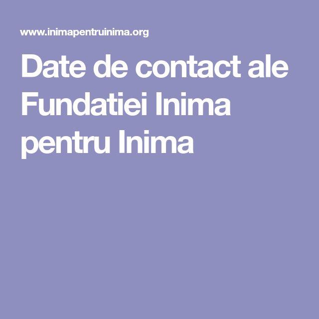 Date de contact ale Fundatiei Inima pentru Inima