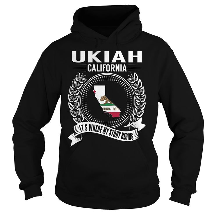 Ukiah, California - Its Where My Story Begins