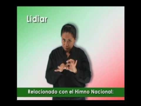 HIMNO NACIONAL MEXICANO - LENGUA DE SEÑAS MEXICANA - GLOSARIO.wmv