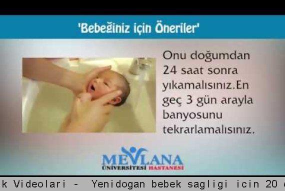Sağlık Videoları -  Yenidoğan bebek sağlığı için 20 öneri