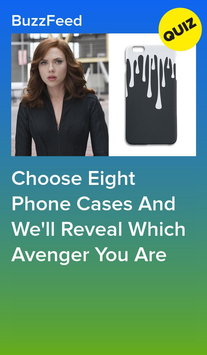 Which Avenger Are You Based On The Phone Cases You Choose Interesting Quizzes Quizzes Funny Playbuzz Quizzes