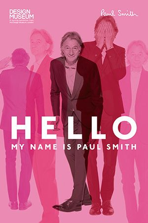 ポールスミス展HELLO MY NAME IS PAUL SMITHがついに日本上陸