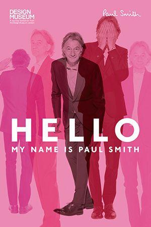 ポール・スミス展「HELLO, MY NAME IS PAUL SMITH」がついに日本上陸!