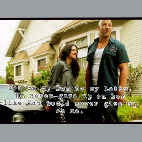 Dom And Letty Quotes