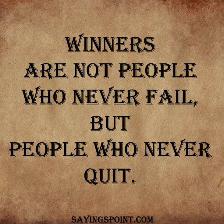 Quotes Of Never Giving Up Prepossessing 65 Best Never Give Up Quotes Images On Pinterest  Motivational
