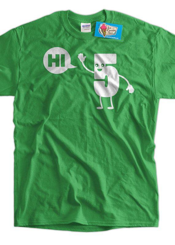 Funny Geek Nerd T-Shirt High Five T-Shirt Hi Five T-Shirt Gifts for Dad Screen Printed T-Shirt Tee Shirt T Shirt Mens Ladies Womens