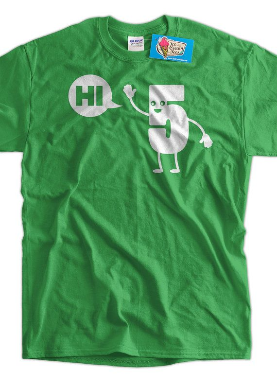 Funny Geek Nerd T-Shirt High Five T-Shirt Hi Five T-Shirt Gifts for Dad Screen Printed T-Shirt Tee Shirt T Shirt Mens Ladies Womens