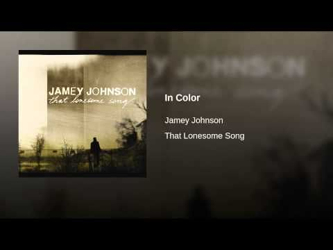 """In Color"" - Jamey Johnson"