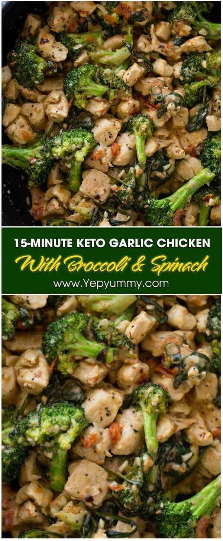 15 Minute Keto Garlic Chicken With Broccoli And Spinach Yep Yummy Recipe Broccoli Recipes Healthy Chicken Recipes Boneless Chicken Broccoli