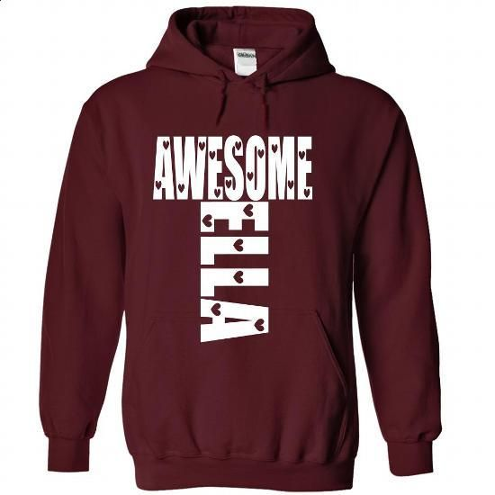 Awesome Ella - #hoodie #the first tee. GET YOURS => https://www.sunfrog.com/Names/Awesome-Ella-Maroon-38742964-Hoodie.html?60505
