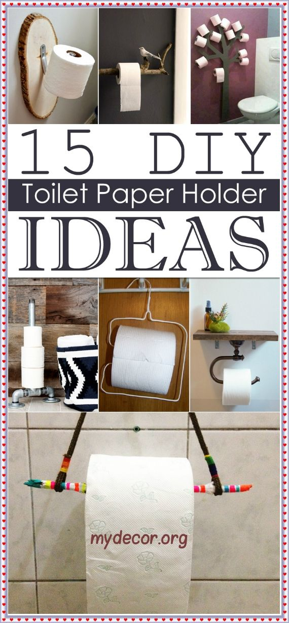 15 DIY Toilet Paper Holder Ideas Toilet Paper Holder Is Not The Most  Glamorous Fixture In The Bathroom, But It Is Undeniably Essential.