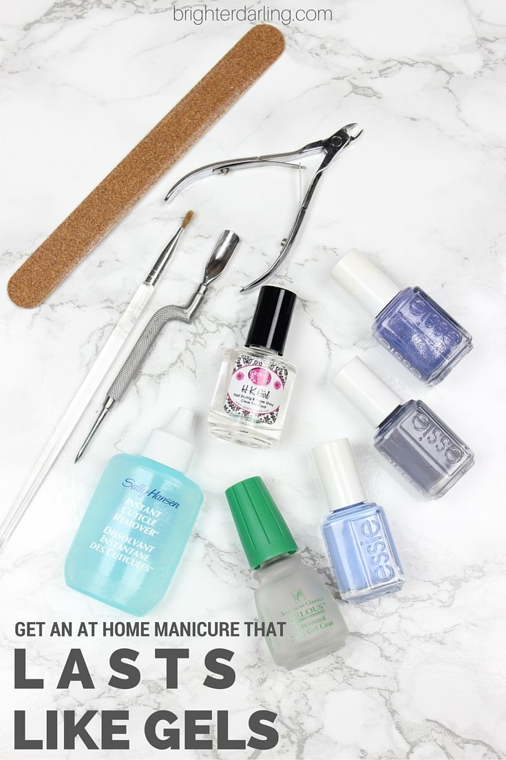 At home manicure that lasts like gels/shellac on brighterdarling.com