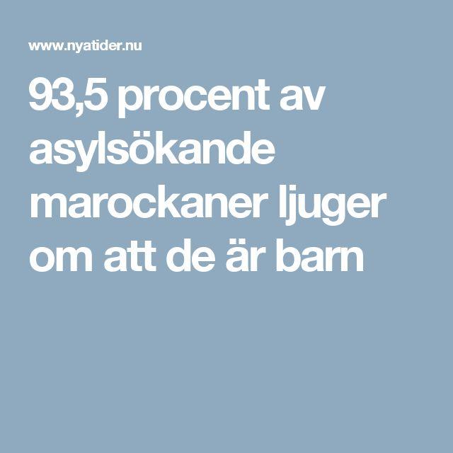 93,5 procent av asylsökande marockaner ljuger om att de är barn