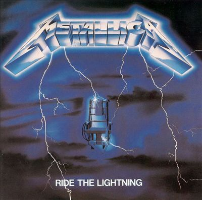 Ride the Lightning, by Metallica