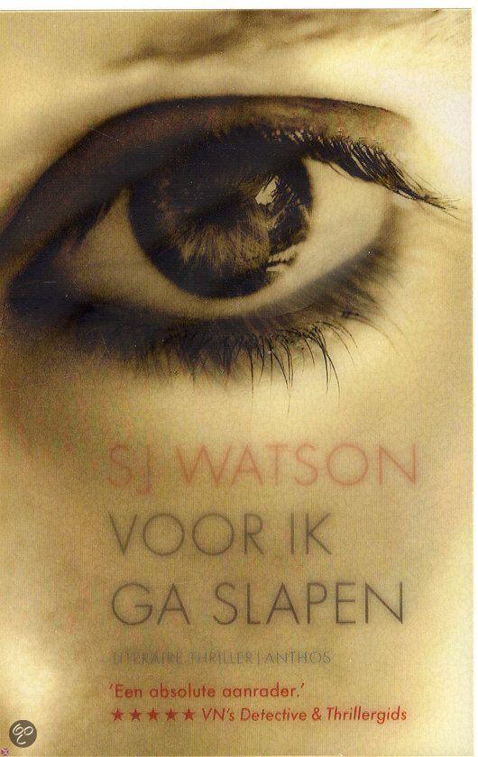 S.J. Watson - Voor ik ga slapen