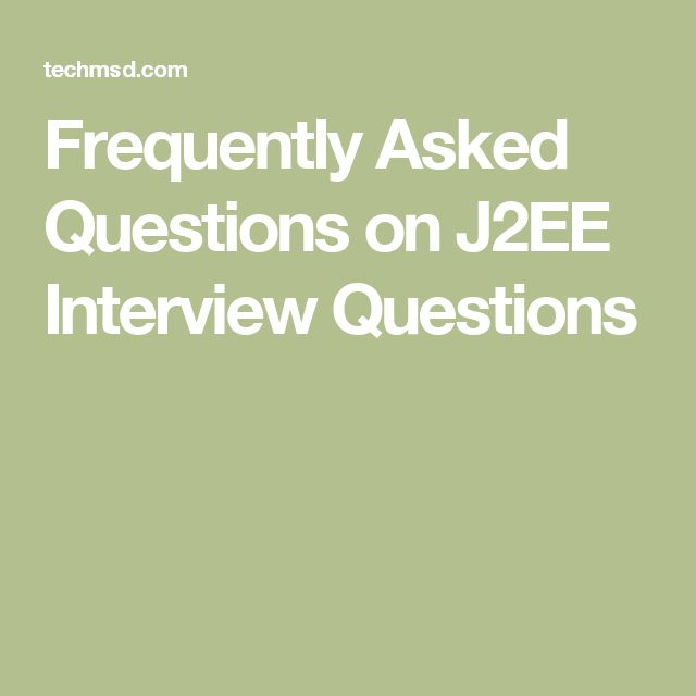 Frequently Asked Questions on J2EE Interview Questions
