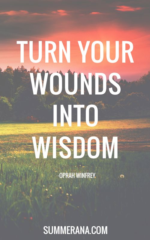 Turn Your Wounds Into Wisdom Quotes Design