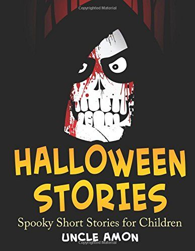Halloween Stories: Spooky Short Stories for Children (Halloween Short Stories for Kids) (Volume 4) @ niftywarehouse.com #NiftyWarehouse #Halloween #Scary #Fun #Ideas