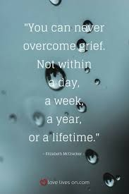 Image result for quotes about overcoming grief