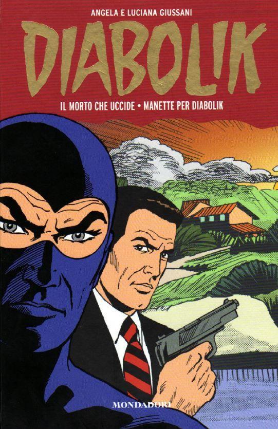 Diabolik - Gli anni della Gloria - 01Italian | PDF CBR | 250 pages | 89,3 86,4 Mb