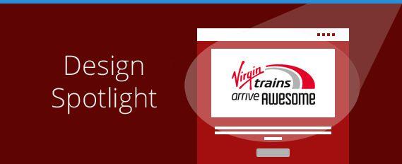 Design Spotlight: Virgin Trains