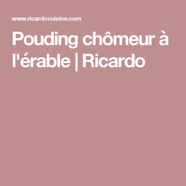 Pouding chômeur à l'érable | Ricardo
