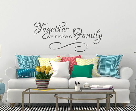 Family Decal Wall Decor   Family Wall Decal   Family Vinyl Wall Decal  Lettering   Together We Make A Family Vinyl Wall Decal