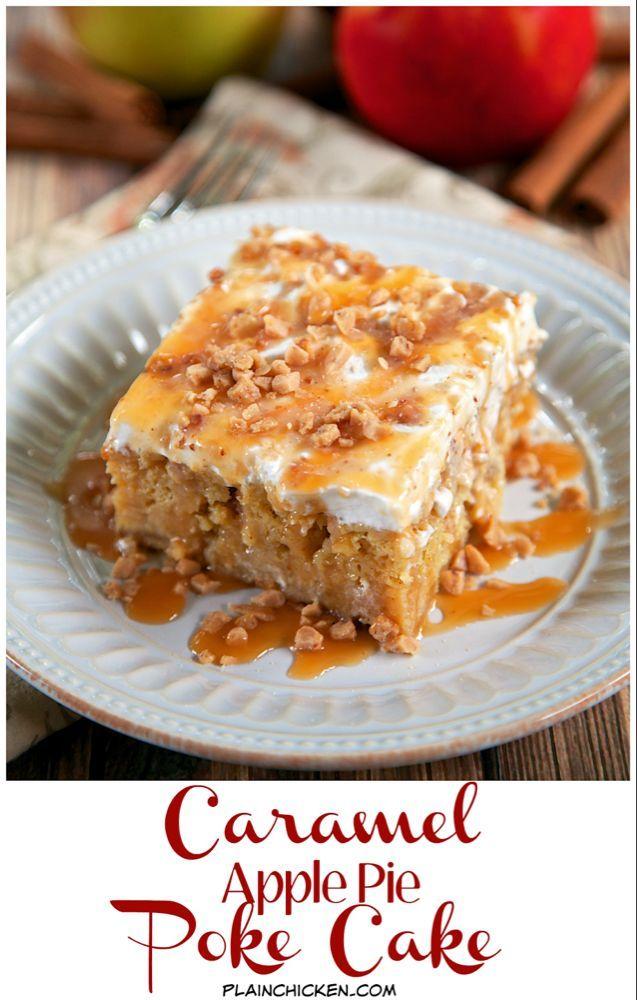 Caramel Apple Pie Poke Cake | Plain Chicken®   – yummy –   #