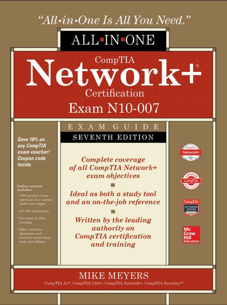 Comptia Network Certification All In One Exam Guide Exam N10 007 7th Edition Study Tools Exam Mcgraw Hill Education