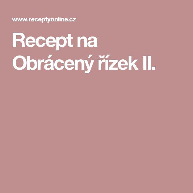 Recept na Obrácený řízek II.