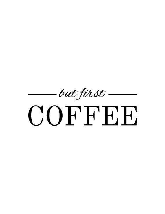 Aber zuerst Kaffee zum ausdrucken #Esszimmerkonsole Check more at www.zimmereinr…  # Zimmereinrichtung