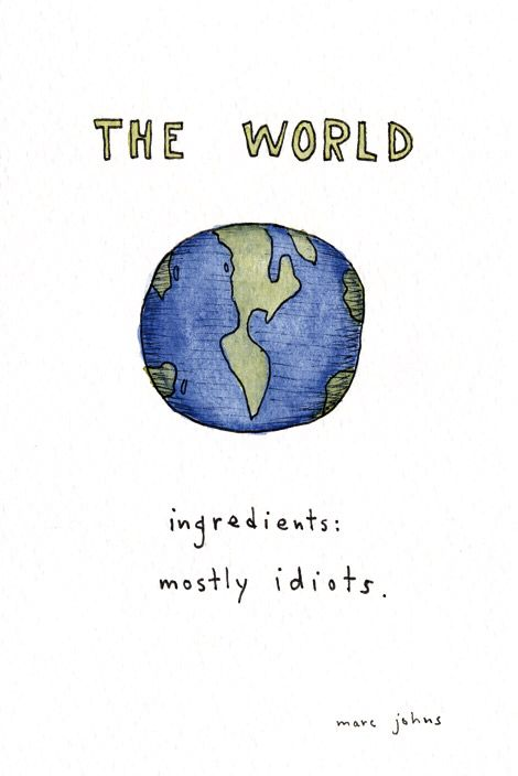 Marc Johns, you are correct.: Marcjohn, Quotes, Truths, Funny Stuff, So True, Marc John, The World, Theworld, True Stories