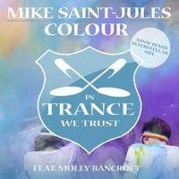 Mike Saint-Jules Feat. Molly Bancroft - Colour (The Remixes) (OUT March 9th!) by Mike Saint-Jules on SoundCloud