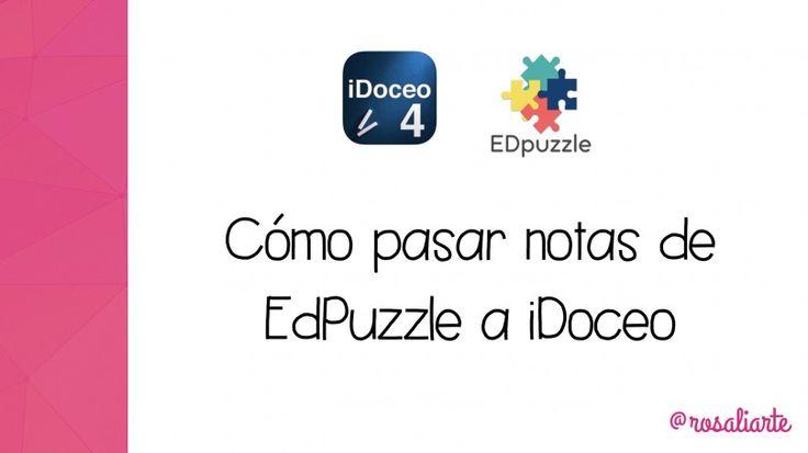 pasar-notas-edpuzzle-a-idoceo