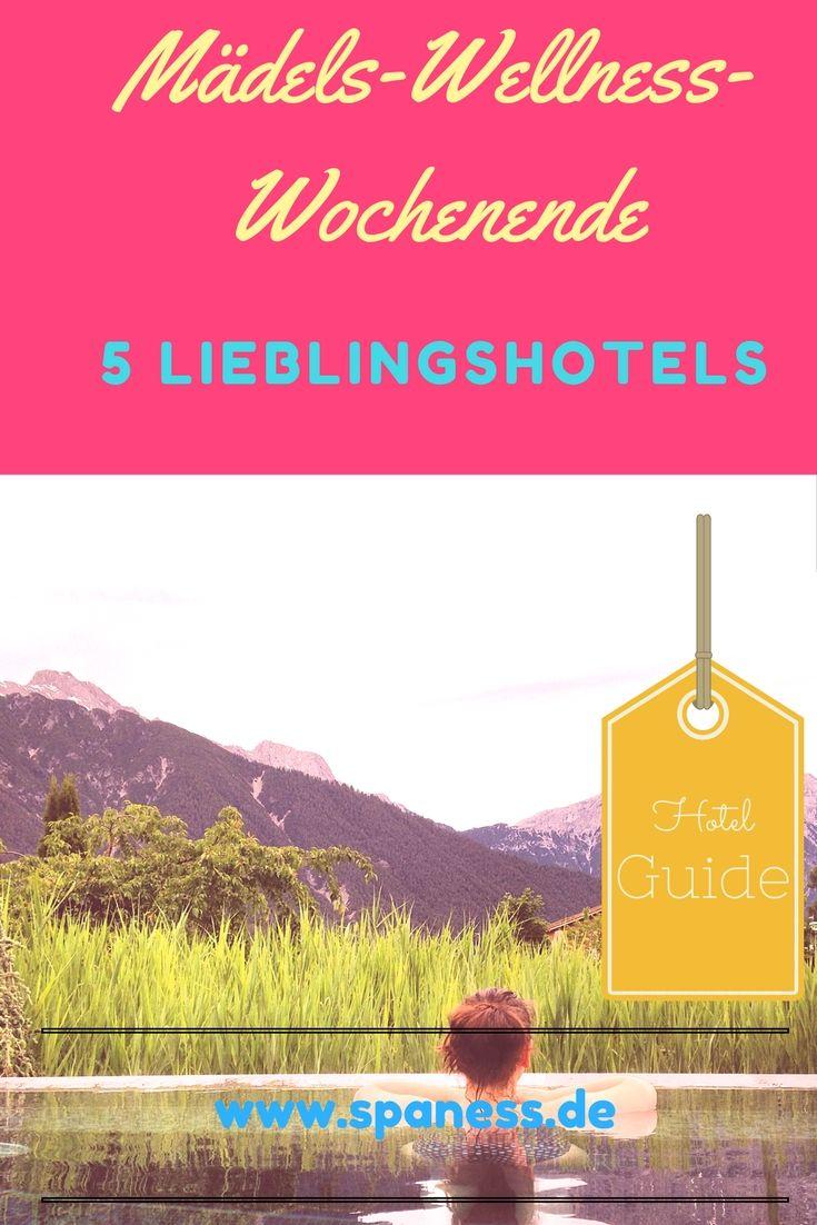 Wellness-Wochenende mit Freundinnen - 5 Top Wellnesshotel-Empfehlungen in Deutschland.