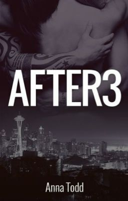 "Leggi ""After 3 (italian translation) - Capitolo 200"" #wattpad #fanfiction"