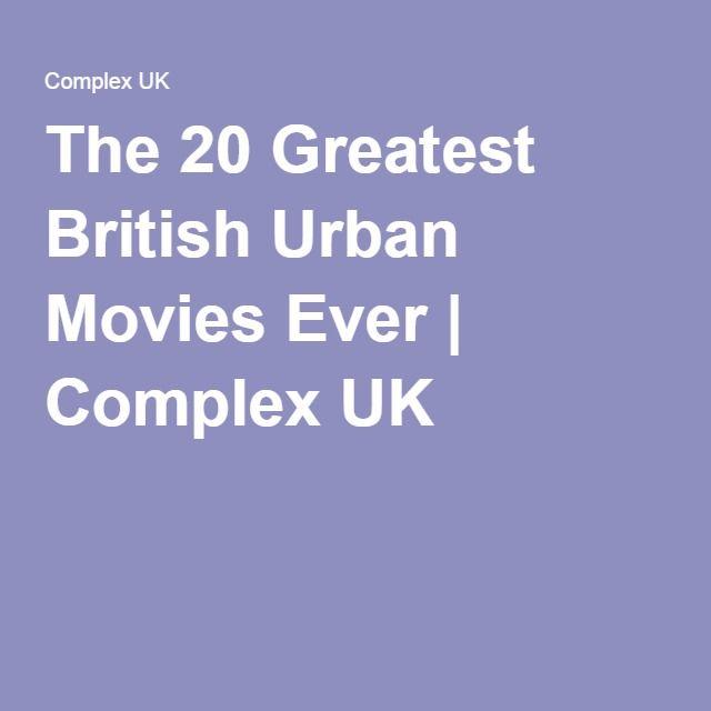 The 20 Greatest British Urban Movies Ever | Complex UK