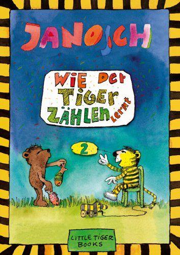 Awesome Wie der Tiger z hlen lernt von Janosch http amazon de
