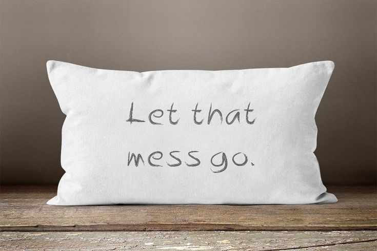 Let it Go, Quote Pillow, Motivational, Motivational Quote, Encouraging Gift, Encouragement Gift, Farmhouse Chic, Farmhouse Decor
